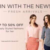 Up to 50% Off Simply Styled Fashions for Her