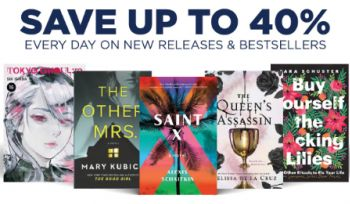 Save Up to 40% on New Releases & Bestsellers