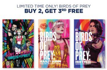 Birds of Prey at Buy 2, Get 3rd Free