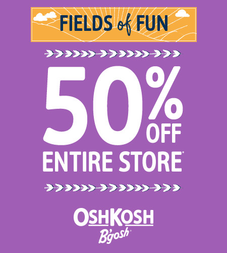 Fields of Fun 50% Off Entire Store*