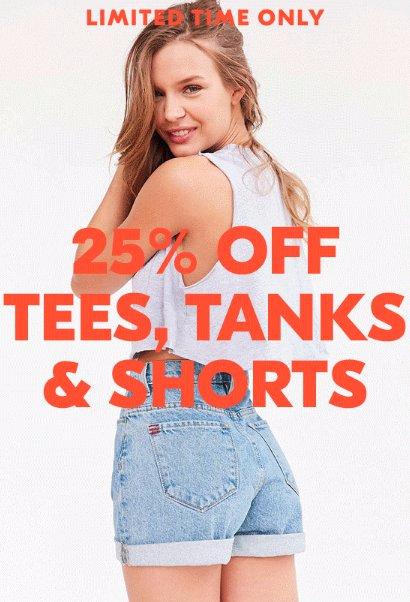 25% Off Tees,Tanks & Shorts