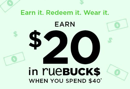 Earn $20 in rueBUCKS When You Spend $40