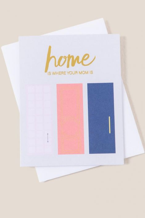 Home Is Where Your Mom Is Card at francesca's
