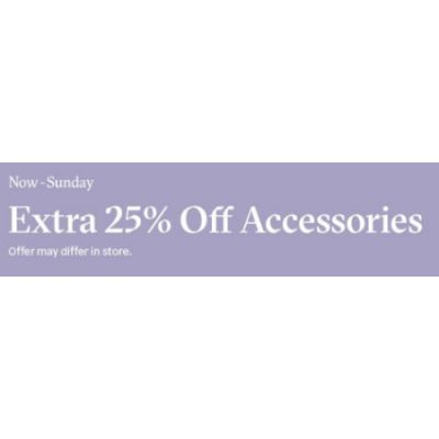 Extra 25% Off Accessories
