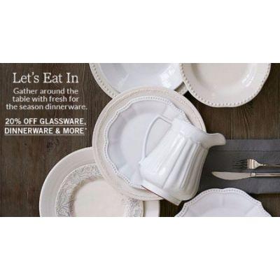 20% Off Glassware, Dinnerware & More