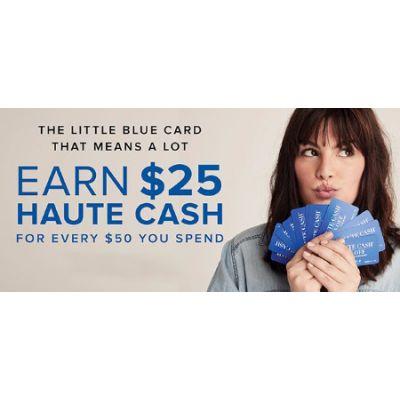 Earn $25 Haute Cash