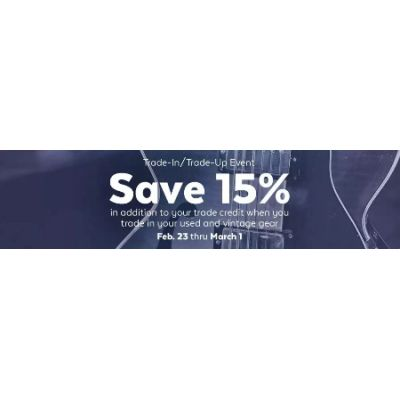 Save 15% Trade-In & Trade-Up Event