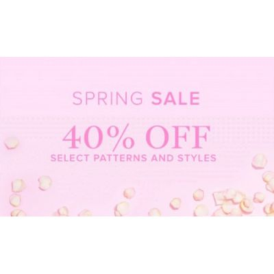 40% Off Select Patterns and Styles
