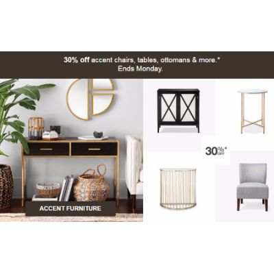 30% Off Accent Chairs, Tables, Ottomans & More