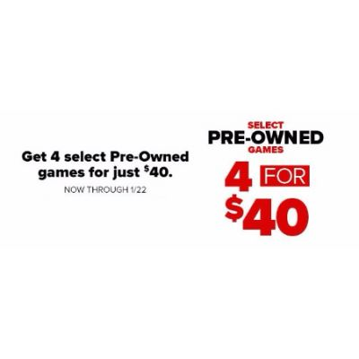 4 for $40 Select Pre-Owned Games