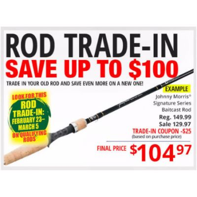 Rod Trade-In Save Up To $100