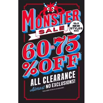Monster Sale 60% to 75% Off